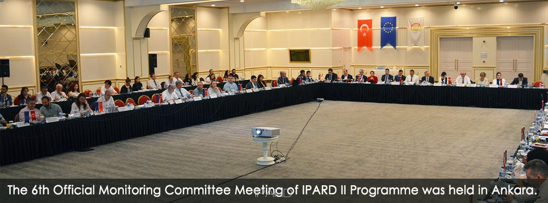 The 6th Official Monitoring Committee Meeting of IPARD II Programme was held in Ankara.